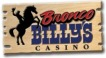 Bronco Billy's and Buffalo Billy's Casinos